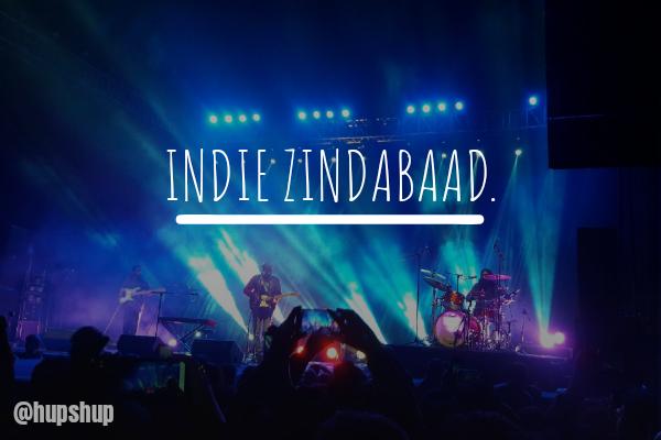INDIE ZINDABAAD.