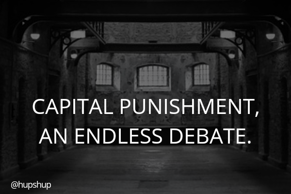 CAPITAL punishment, an endless debate.